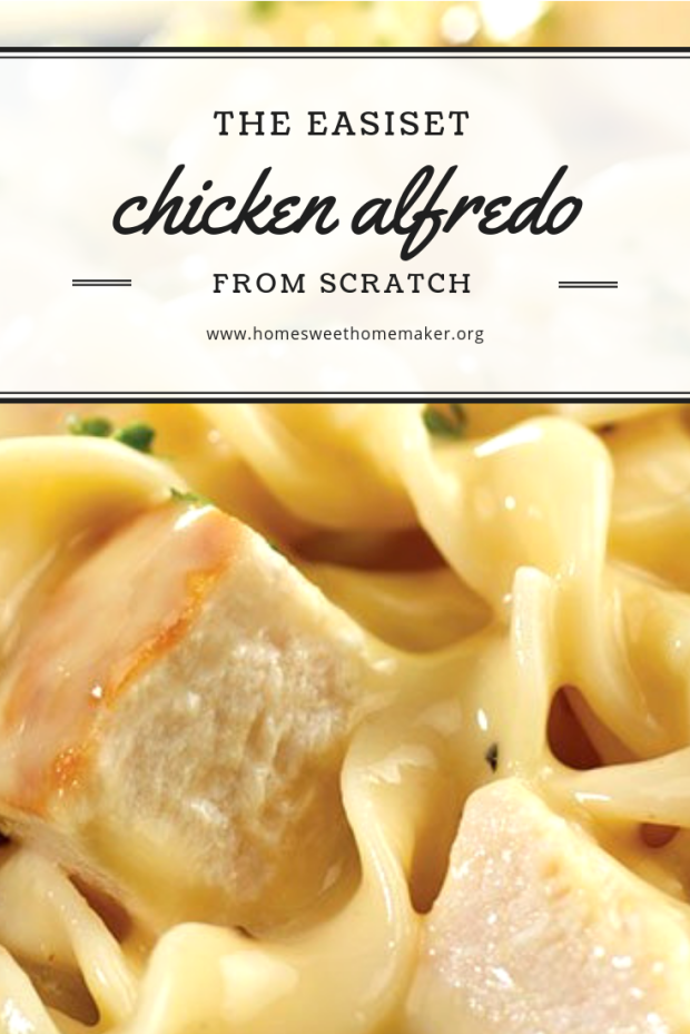 easy chicken alfredo recipe homemade from scratch home cooked meals recipes best comfort food cheesy cheese pasta dishes italian