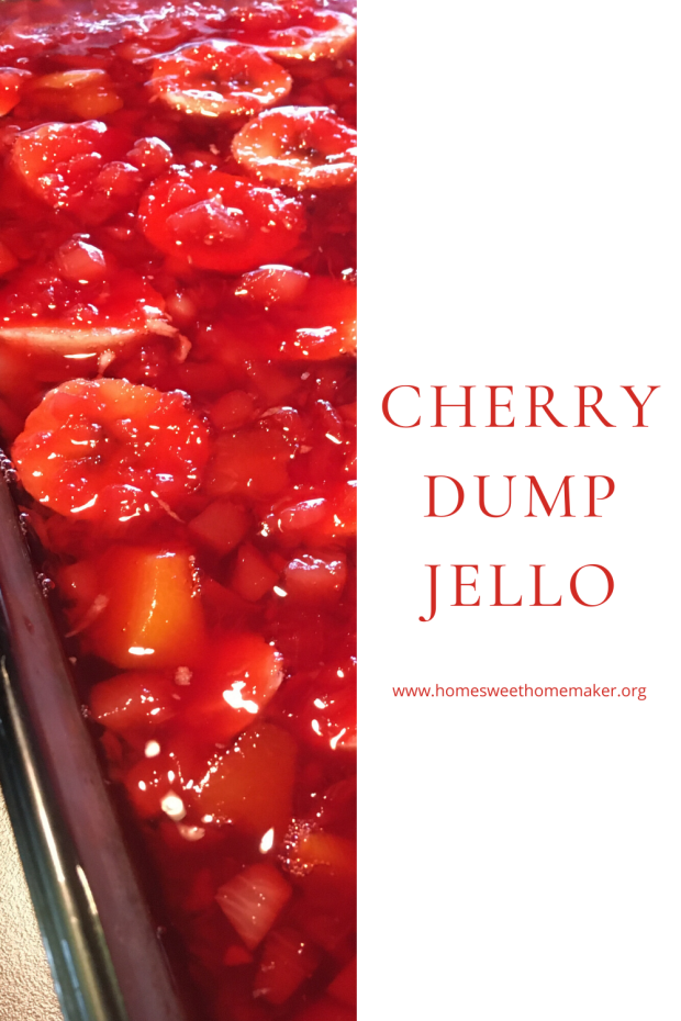 Cherry Dump Jello side dish recipe ideas summer recipes fruit salad